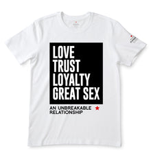 Load image into Gallery viewer, Love Trust Loyalty White T-Shirts