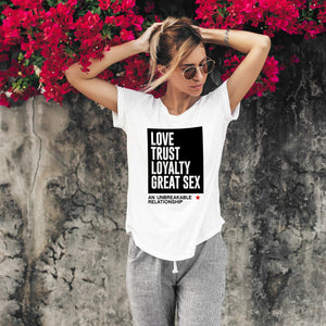 Love Trust Loyalty White T-Shirts