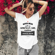Load image into Gallery viewer, Never Mess With an Armenian Girl White T-Shirts