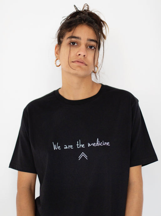 We are the medicine - Unisex tshirt