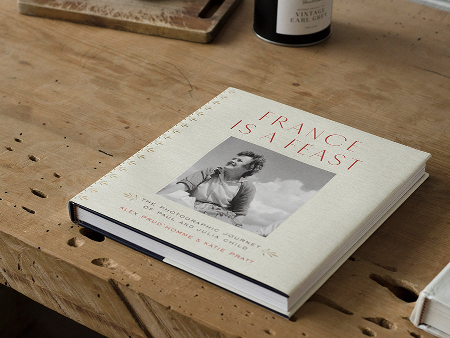 France is a Feast | The Photographic Memoir of Paul and Julia Child