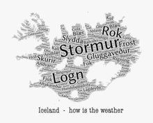 Load image into Gallery viewer, Iceland - how is the weather