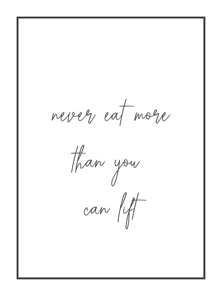 Quotes (8) - Never eat