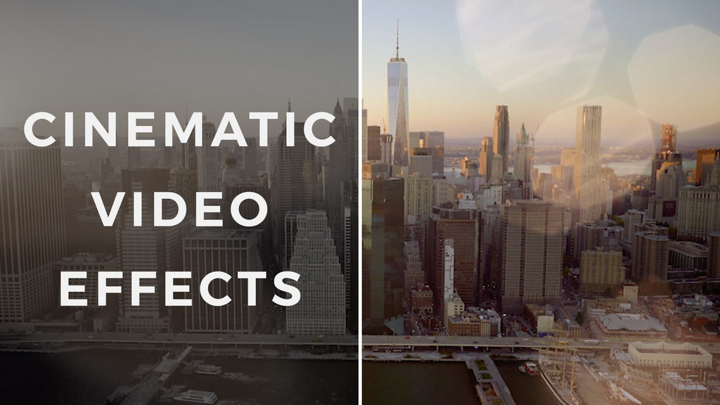 Cinematic Video effects for Filmmakers