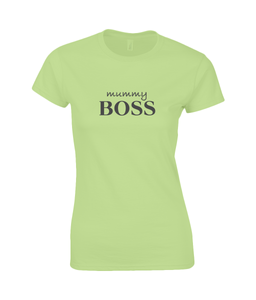 Mummy Boss Ladies Fitted T-Shirt