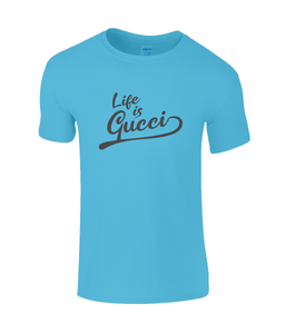 Life is Gucci Kids T-Shirt