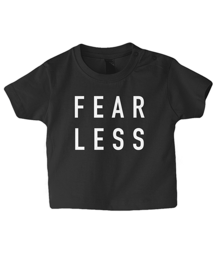 Fearless Baby T Shirt