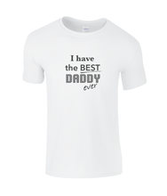 Load image into Gallery viewer, Best Daddy Kids T-Shirt