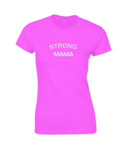 Strong Mama Ladies Fitted T-Shirt