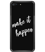 Load image into Gallery viewer, Make it Happen Premium Hard Phone Cases