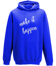 Load image into Gallery viewer, Make it Happen Kids Hoodie