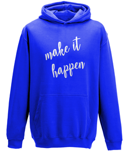 Make it Happen Kids Hoodie