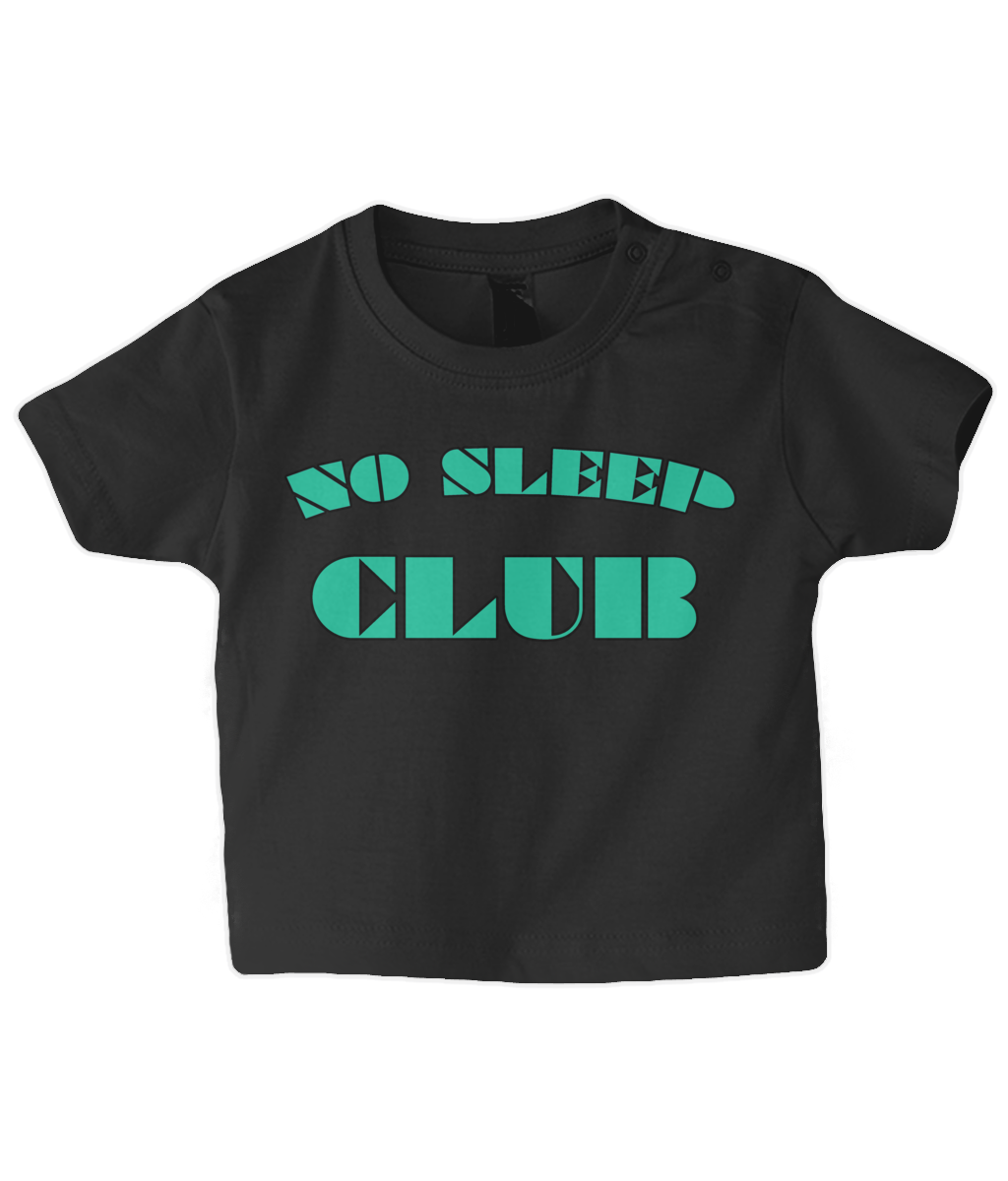 No Sleep Club Baby T Shirt