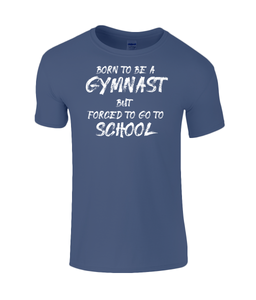 CIP: Born to be a Gymnast Kids T-Shirt