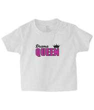 Load image into Gallery viewer, Drama Queen Baby T Shirt