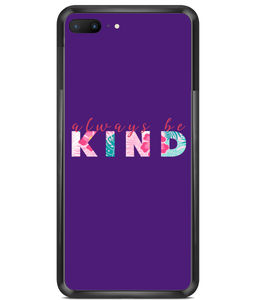 Always be Kind Premium Hard Phone Cases