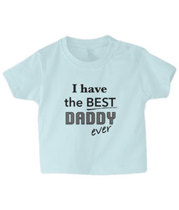 Best Daddy Baby T Shirt