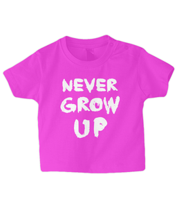 Never Grow Up Baby T Shirt