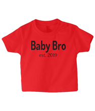 Load image into Gallery viewer, Baby Bro 2019 Baby T Shirt