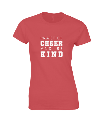 CIP: Cheer and be Kind Ladies T-Shirt