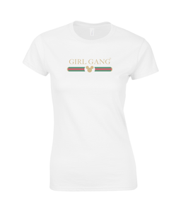 Girl Gang Ladies Fitted T-Shirt