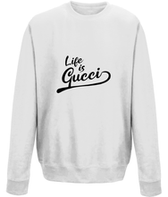 Load image into Gallery viewer, Life is Gucci Kids Sweatshirt