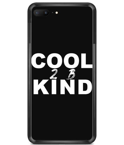 Cool 2 B Kind Premium Hard Phone Cases