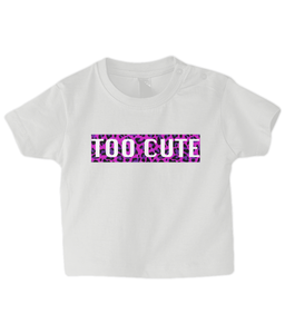 Too Cute Pink Leopard Baby T Shirt