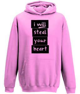 I will steal your heart Kids Hoodie