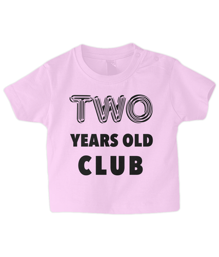 Two year Baby T Shirt