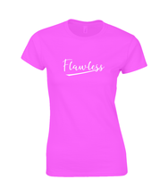 Load image into Gallery viewer, Flawless Ladies Fitted T-Shirt