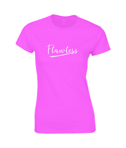 Flawless Ladies Fitted T-Shirt