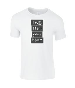 I will steal your heart Kids T-Shirt