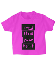 Load image into Gallery viewer, I will steal your heart Baby T Shirt