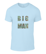 Load image into Gallery viewer, Big Man Mens T-Shirt