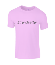 Load image into Gallery viewer, #trendsetter Kids T-Shirt