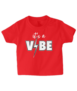 it's a VIBE Baby T Shirt