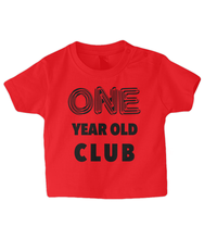 Load image into Gallery viewer, One year Baby T Shirt