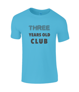 Three Year Kids T-Shirt