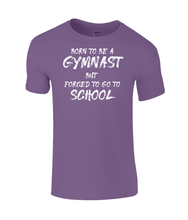Load image into Gallery viewer, CIP: Born to be a Gymnast Kids T-Shirt