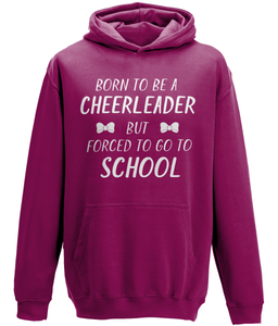 CIP: Born to be a cheerleader Kids Hoodie
