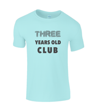 Load image into Gallery viewer, Three Year Kids T-Shirt