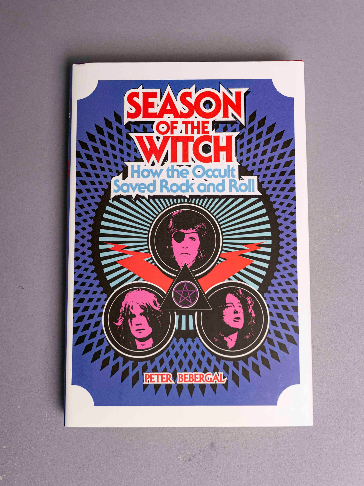 Season of the Witch How the Occult Saved Rock N Roll
