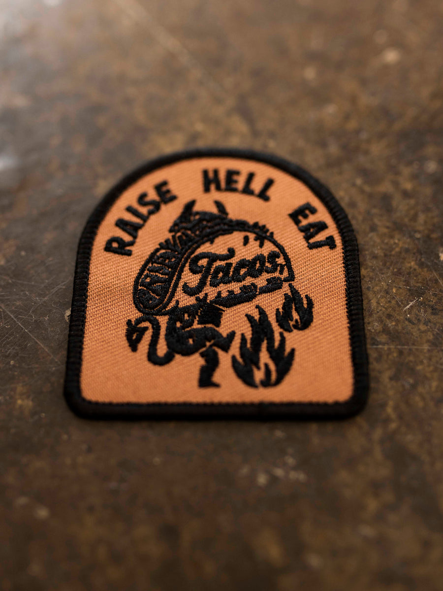 Raise Hell Eat Tacos Patch