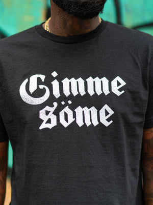 Gimme Some Tee