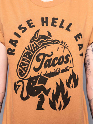 Raise Hell Eat Tacos Tee