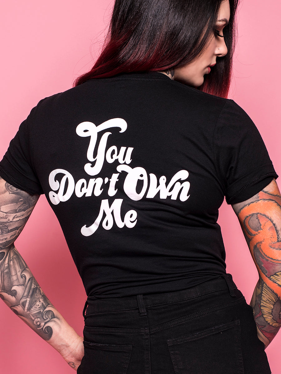 You Don't Own Me Tee