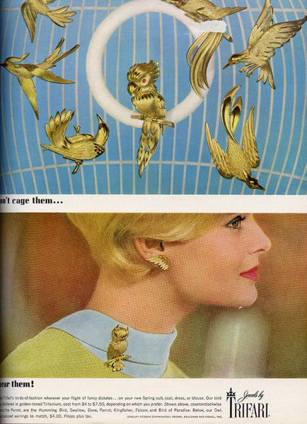 'Birds of Fashions' Trifari collection, made in 1964, and features on the advertisement - 'Don't cage them...wear them!'