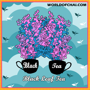 Black Leaf Tea - Add unlimited herbs and spices
