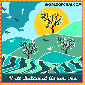 Balanced Premium Assam Tea - Add unlimited spices and herbs